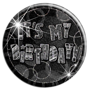 Glitz Black 'It's My Birthday' Birthday Badge party badge 6""